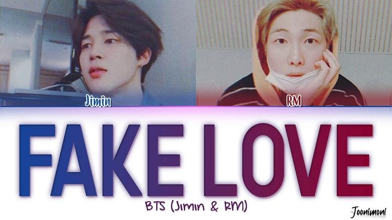 BTS (RM JIMIN) - 'FAKE LOVE ORIGINAL DEMO VER.' Lyrics (Color Coded Esp/Han/Eng/가사)