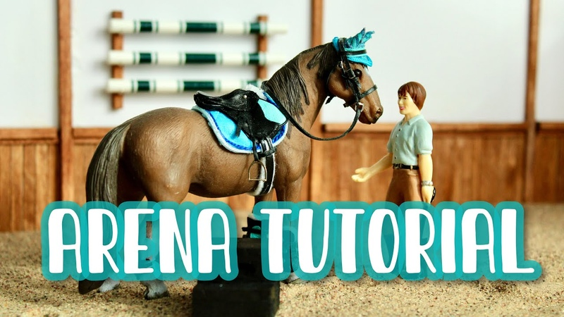 MODEL HORSE ARENA TUTORIAL SCHLEICH, BREYER, COLLECTA, SAFARI LTD!