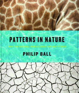 Philip Ball - Patterns in Nature; Why the Natural World Looks the Way It Does