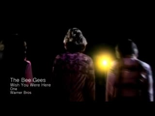 Bee Gees - Wish You Were Here