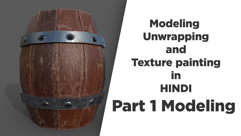 Modeling Unwrapping and Texture painting in HINDI | VFX Tutorials In Hindi