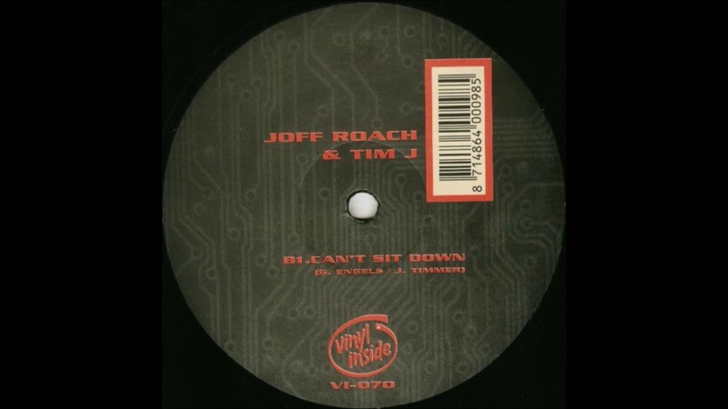 Joff Roach Tim J - Cant Sit Down (1999)