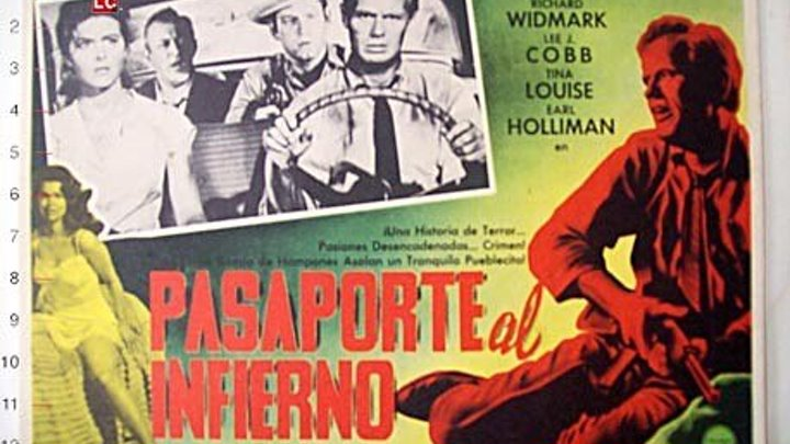 PASAPORTE AL INFIERNO (1958) de Norman Panama con Richard Widmark, Lee J Cobb, Tina Louise, Earl Holliman by Refasi