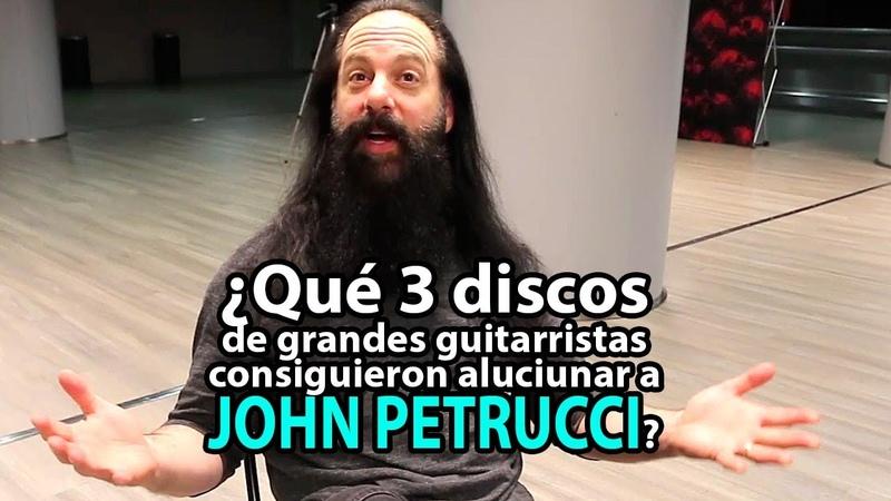 ¿Qué tres discos de grandes guitarristas consiguieron aluciunar a John Petrucci
