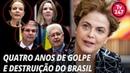 Dilma fala sobre o golpe, quatro anos depois: com Gleisi, Vanessa, Requião e Lindbergh