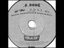 .O.Rang - 10¹⁸Hz (D.O.S.E. Mix)