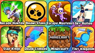 Sky Roller, Escape Masters, Draw Climber, Arcede Hunter, Brawl Stars, Slap Kings, Minecraft