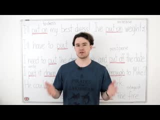 Топ 8 основных значений фразового глагола put.