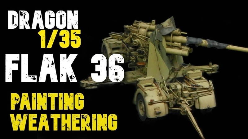 DRAGON 1 35 FLAK 36 FLAK 88 Painting and Weathering Guide