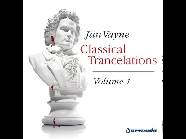 Jan Vayne Canon Ball Fred Baker Chill Mix Classical Trancelations Vol 1