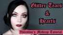 Glitter Tears Hearts - Valentine's Inspired Makeup Tutorial - ReeRee Phillips