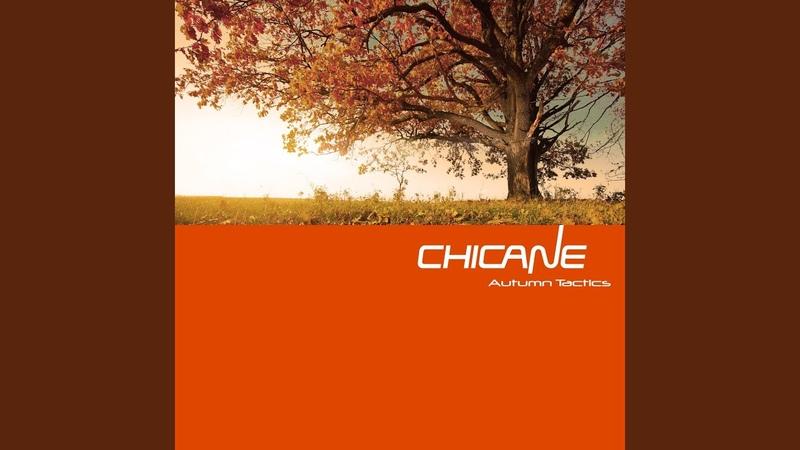 Autumn Tactics Chicane s End Of The Summer Remix