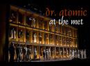John Adams - Doctor Atomic Джон Адамс - Доктор Атом -Metropolitan Opera House , 08.11.2008- HD