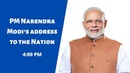 PM Narendra Modi s Address to the Nation