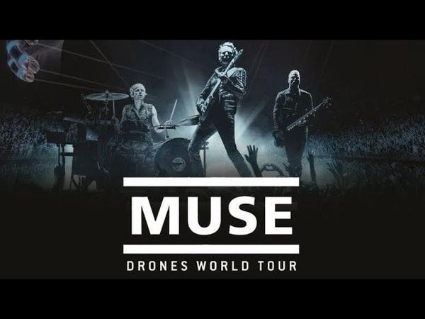 Muse - Drones World Tour (Full Concert Film)