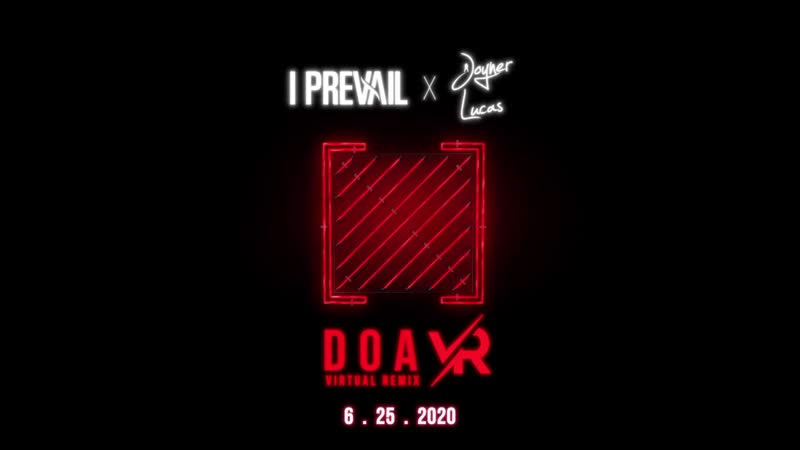 I Prevail DOA VR teaser