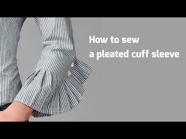 Pleated cuff sleeve
