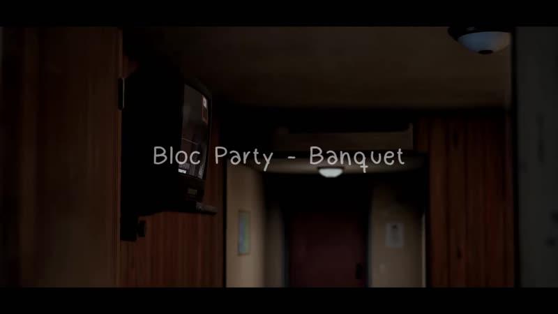 Bloc Party Banquet