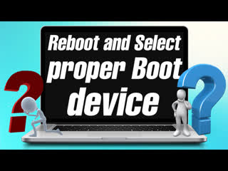 При включении Reboot and Select proper Boot device or Insert Boot media in selected Boot device and press a key