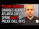 Rumors Of Blue Flu Strikes In Atlanta As Officer Faces Charges Of FELONY MURDER For Self Defense