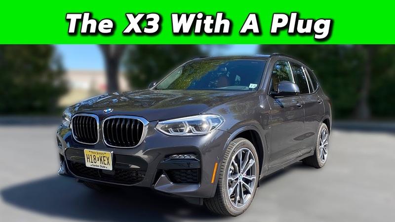 The Best X3? 2020 BMW X3 Plug In Hybrid
