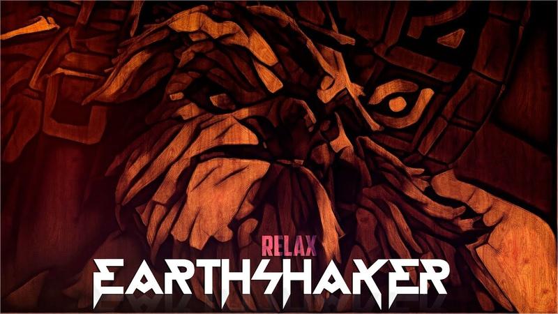 RELAX   EARTHSHAKER EP №3
