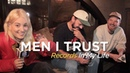 Men I Trust Records In My Life 2018 interview