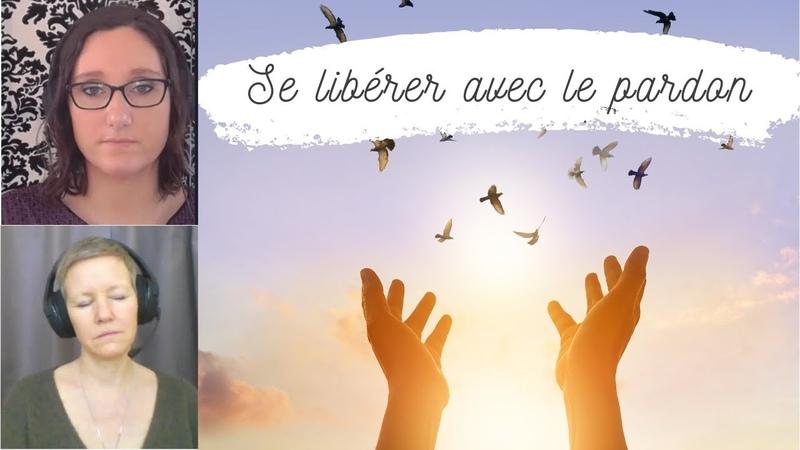 Le pouvoir du PARDON comment se pardonner à soi même, se libérer - Amélie Hypnose Régressive OSOL
