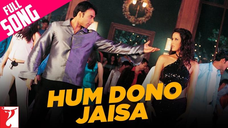 Hum Dono Jaisa Full Song Mere Yaar Ki Shaadi Hai Uday Jimmy Sanjana Bipasha