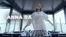 ANNA RA - Live @ Radio Intense Kyiv 23.06.2020 Melodic Techno Progressive House Mix
