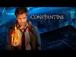 Константин   Constantine  Русский трейлер (1 сезон)  в какой озвучке смотреть сериал