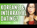What Koreans Think About Interracial Dating KWOW 63