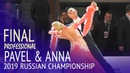 Pavel Nepomniashchikh Anna Kharitonova   Solo Slowfox Professional Final   2019 Russian Champ