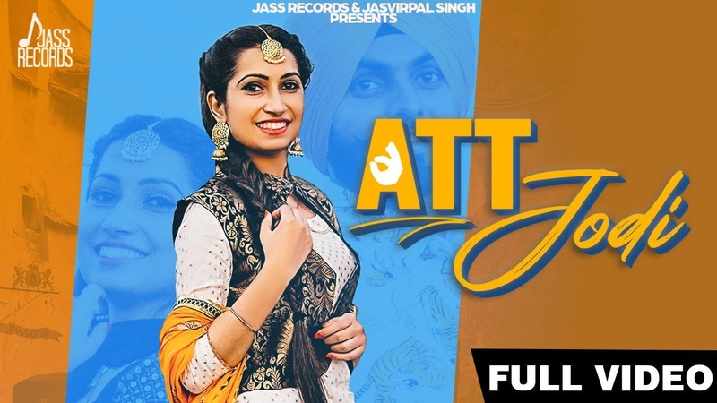 Att Jodi | (Full HD) | Jasmine Dhiman | New Punjabi Songs 2019 | Latest Punjabi Songs | Jass Records