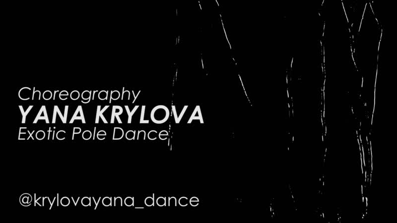 YANA KRYLOVA Choreography