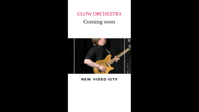 Glow Orchestra Coming Soon New Video 🎬🎶