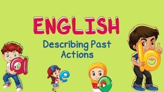 English | Describing Past Actions