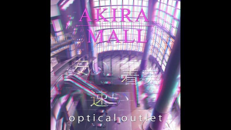 Akira Mall Optical outlet