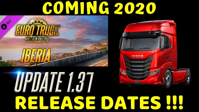 Content Coming 2020 w RELEASE DATE for ETS2 Iberia 1 37 New Truck SCS News 40