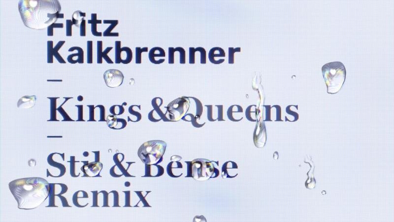 Fritz Kalkbrenner - Kings Queens (Stil Bense Remix)