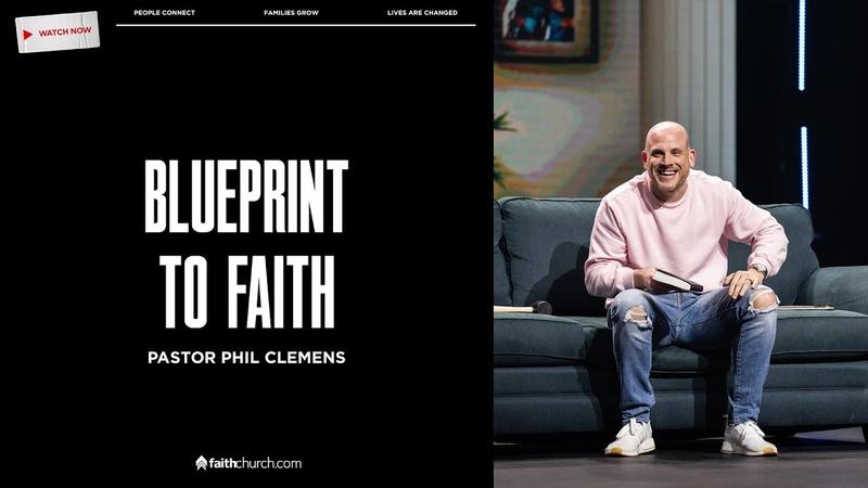 Blueprint To Faith Pastor Phil Clemens