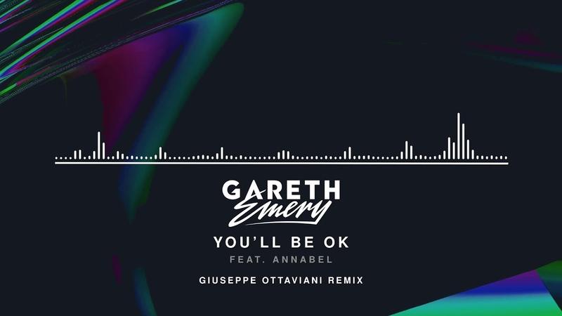 Gareth Emery feat Annabel You'll Be OK Giuseppe Ottaviani Remix Official Audio