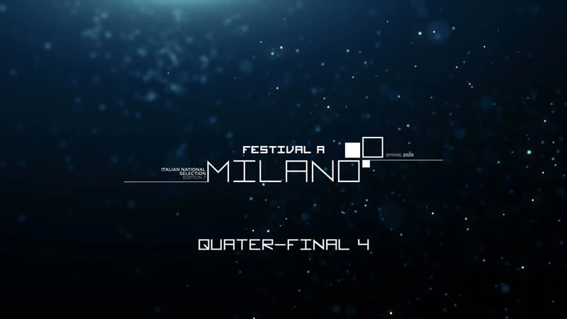 QUATER FINAL 4 Premiere Start of the Voting Festival A Milano