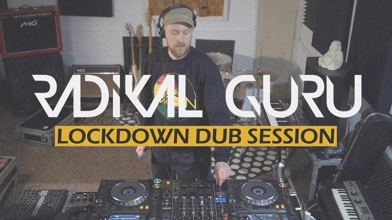 Radikal Guru Lockdown Dub Session @ Aftrwrk Online Festival