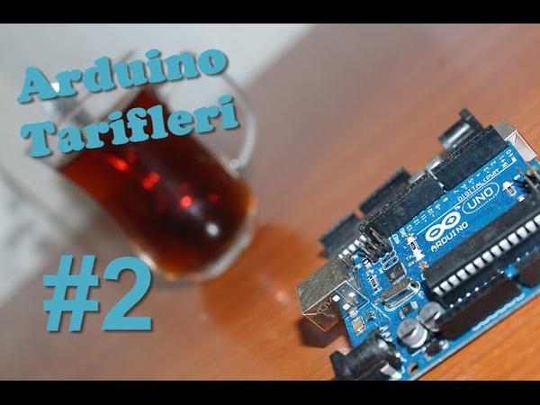 Arduino Tarifleri 2 - Algoritmaya Giriş LRT (720p)