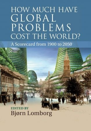 How Much have Global Problems Cost the World