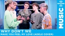 Why Don't We - Make You Feel My Love (Adele Cover | Acapella) [LIVE @ SiriusXM]