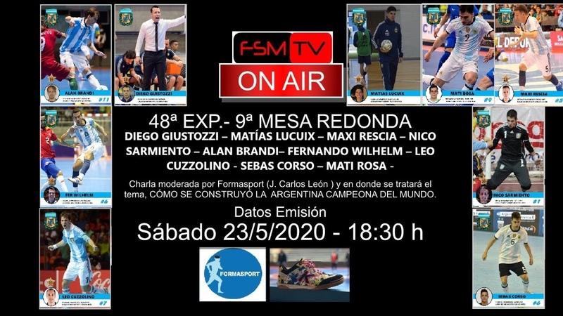 Sa. 48ª EXPO.9ª MESA REDONDA . Como se Construyó la Argentina Campeona del Mundo (23520)18.30