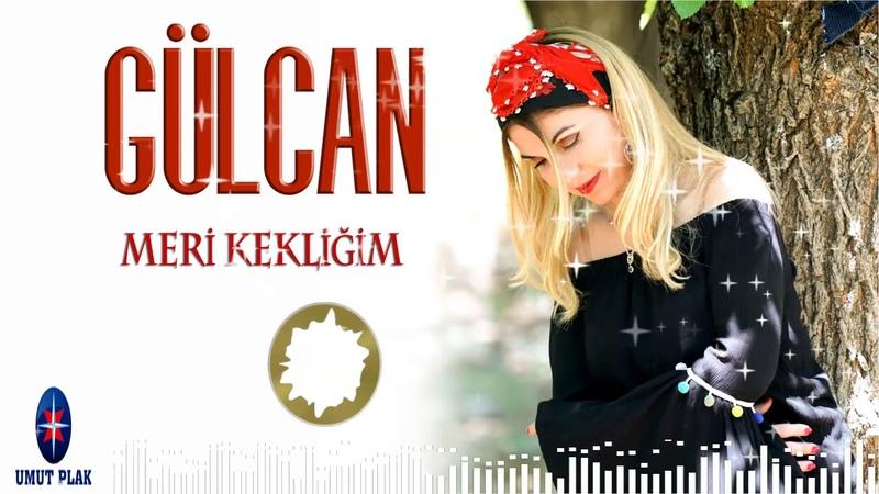 Gülcan Meri Kekliğim Süper Ses En Çok Dinlenen Damar Türküler Yeni Çıktı Muhteşem Bir DAMAR Türkü