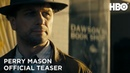 Perry Mason: Official Teaser | HBO